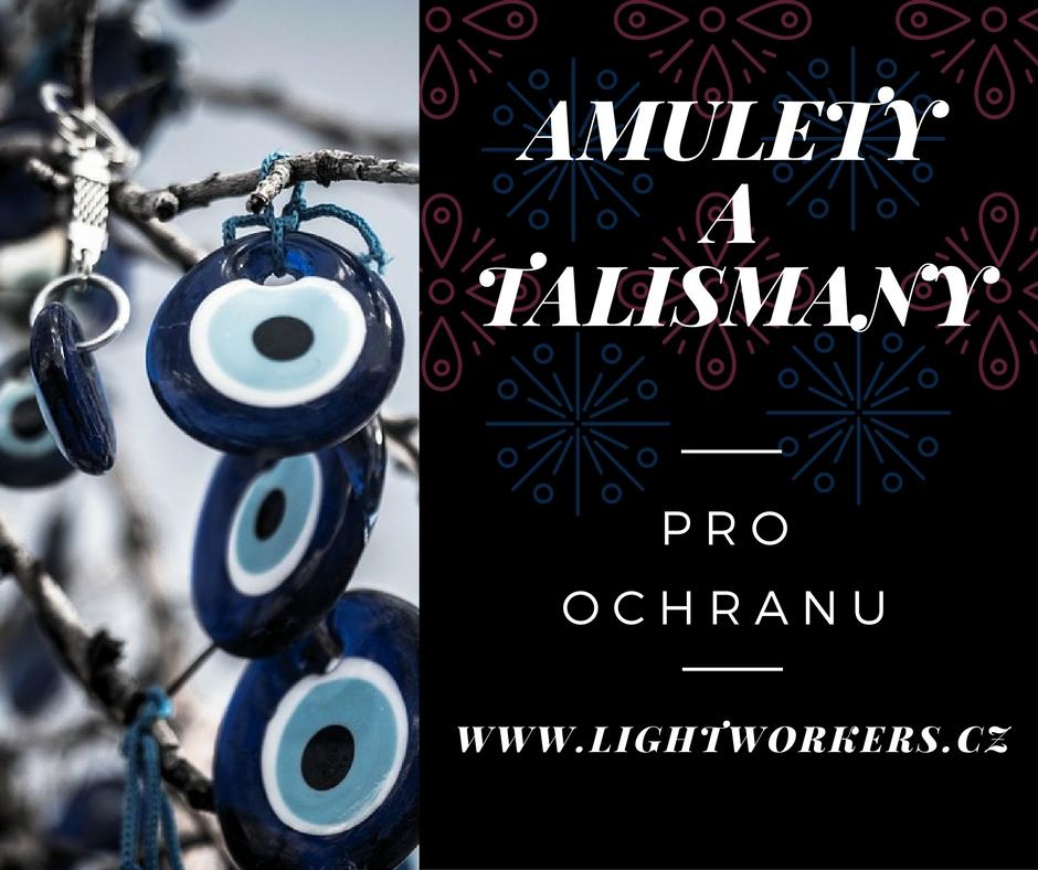 Amulety a talismany pro ochranu